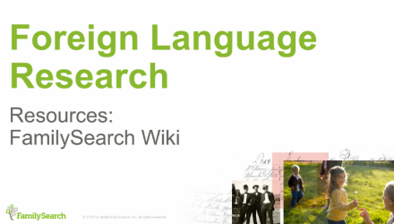 Foreign Language Research: Resources on the FamilySearch Wiki