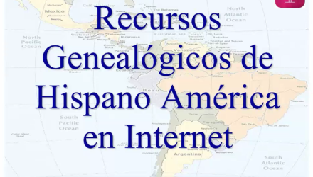 Recursos genealógicos de Hispano América en Internet