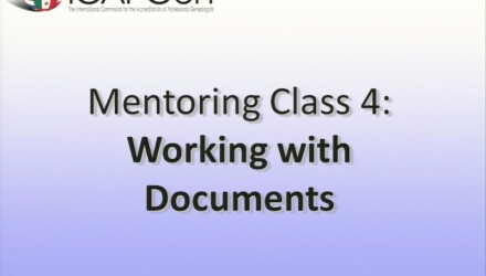 ICAPGen Mentoring Class: Working with Documents